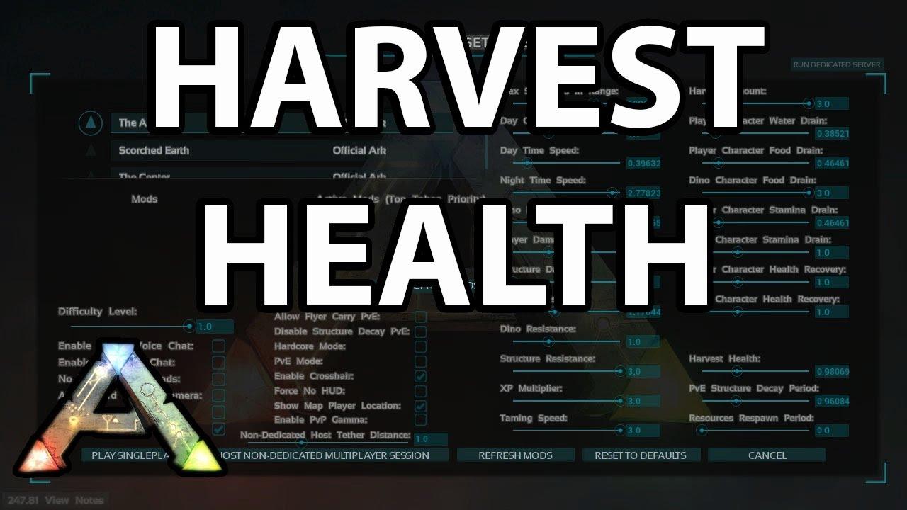 What is Harvest Health? Single Player Settings Ark Survival Evolved