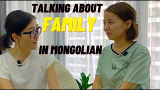Mongolian Conversations: Talking About Family