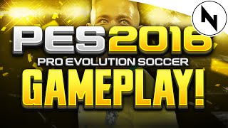 PRO EVOLUTION SOCCER - 2016 Gameplay Demo