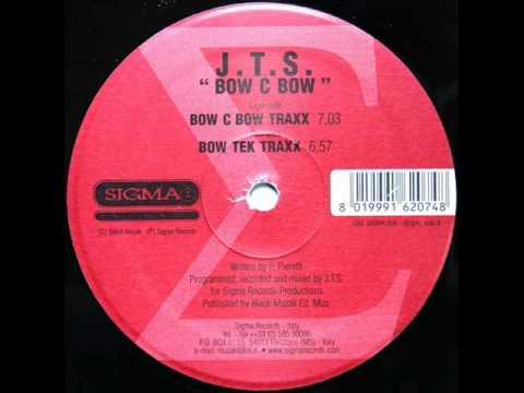 JTS - Bow C Bow (Traxx)