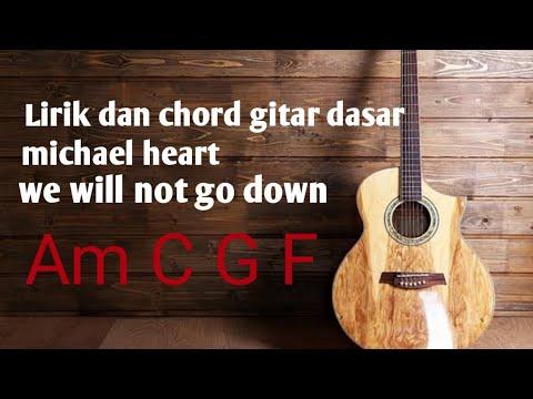 Lirik Dan Chord Gitar We Will Not Go