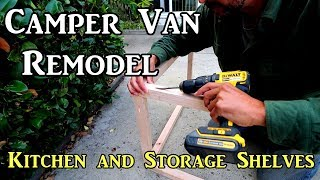 Ep.1 Camper Van Build Remodel - Kitchen and Storage Shelves