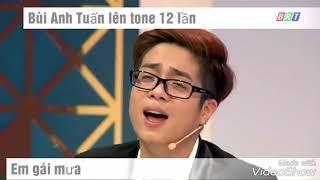 """Bùi Anh Tuấn Lên Tone 12 Lần Bài Hát """" Em Gái Mưa"""" thumbnail"""