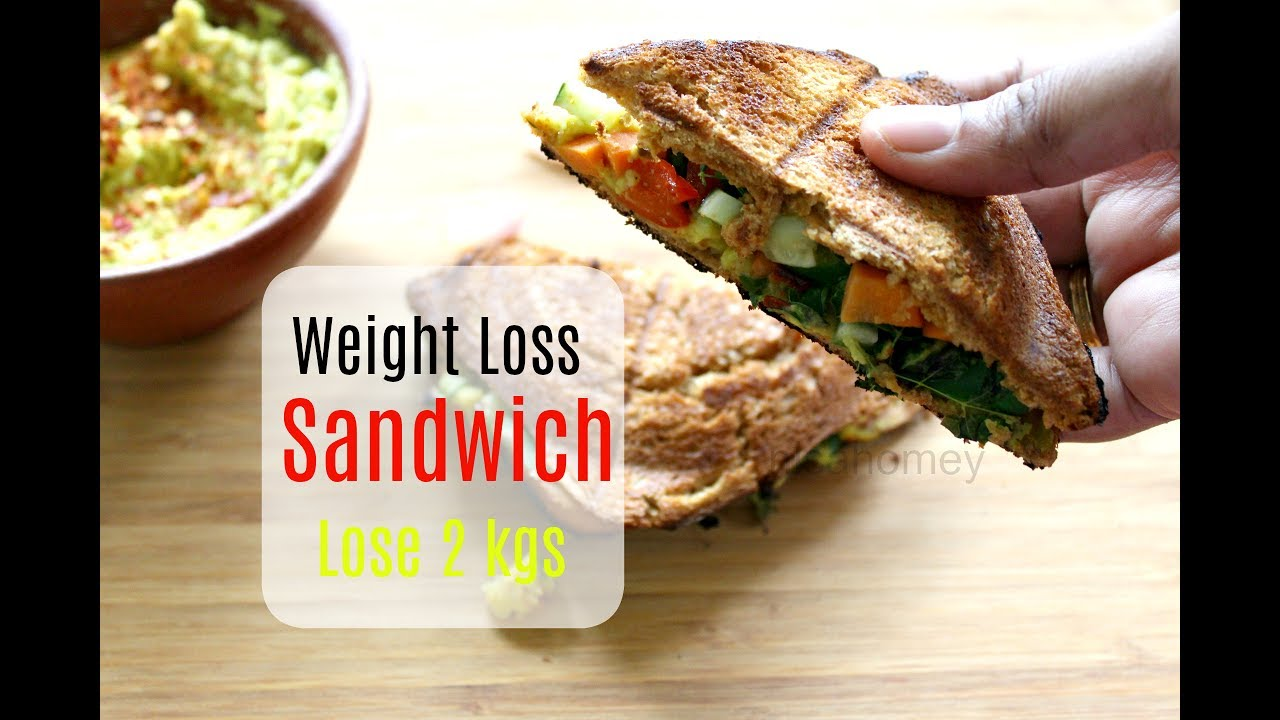 Lose 2 Kgs In A Week Weight Loss Veg Sandwich Healthy Indian