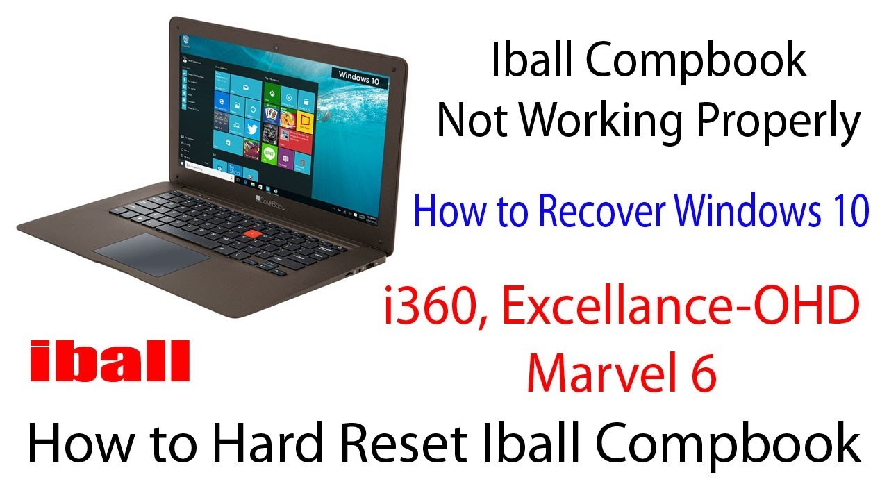 th-movie - Iball Combook Windows10 recovery or Hard Reset