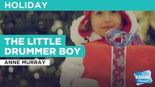 The Little Drummer Boy : Anne Murray | Karaoke with Lyrics