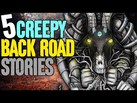 5 REAL Back Road Horror Stories