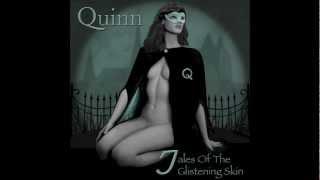 Quinn - Do You Remember (from the album Tales of the Glistening Skin)