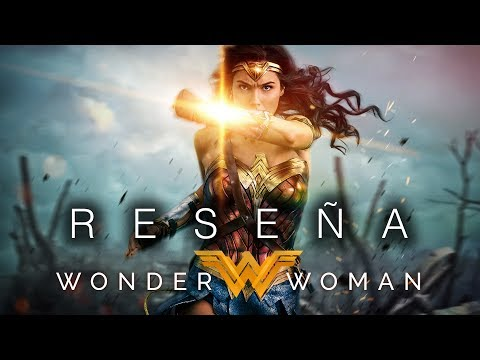 Videoreseña – Wonder Woman