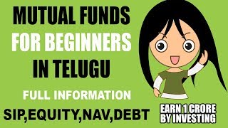 Mutual Funds for Beginners:Everything about mutual funds in India in Telugu (2018)