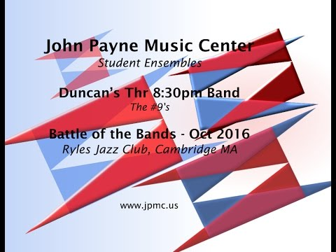 John Payne Music Center - Battle of the Bands - 10/2016 - Duncan's Band - the #9's