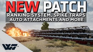 NEW PATCH - Ranking system, Spike traps, Auto attachments and a BIG BOOM - PUBG