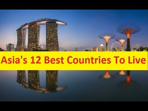12 Best Asian Countries To Live Must Watch