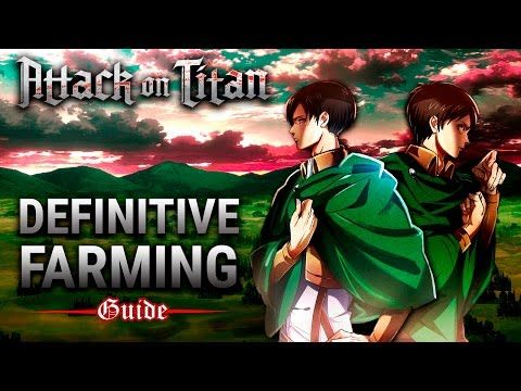 Attack on Titan PS4 | Definitive Farming Guide (Tips and Tricks)