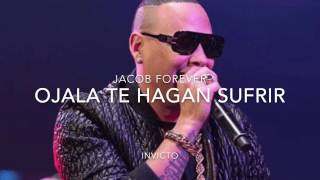 Jacob Forever - Ojala te Hagan Sufrir (Official Song) thumbnail