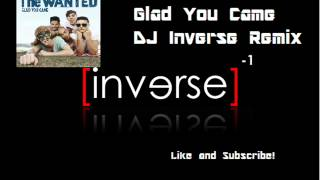 The Wanted - Glad You Came (DJ Inverse Club Remix)