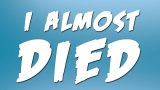 The Day I Almost Died |  Molt's Crazy Story