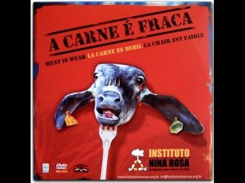 Instituto Nina Rosa - A Carne é Fraca