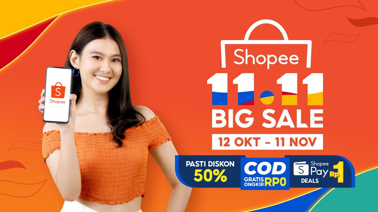 SHOPEE 11.11 BIG SALE | Jangan Lewatkan Shopee 11.11 Big Sale 12 Oktober - 11 November!