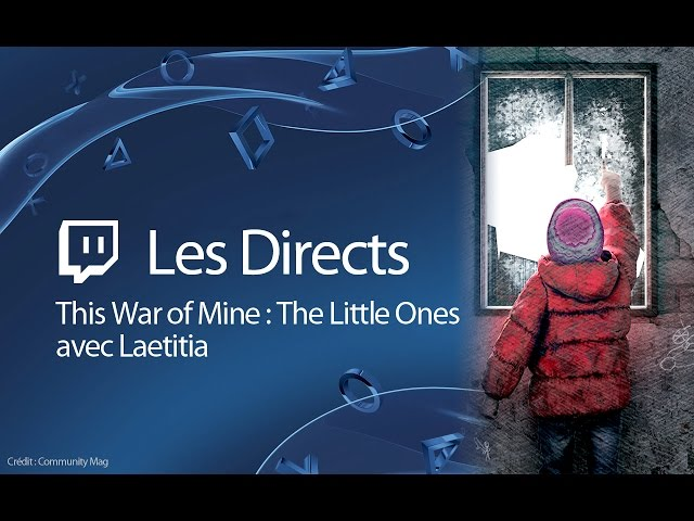 This War of Mine : The Little Ones - Immersion