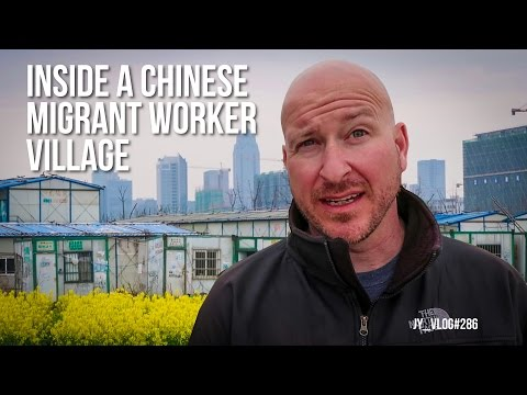 INSIDE a CHINESE MIGRANT WORKER VILLAGE