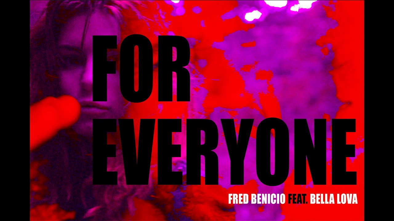 For Everyone - Fred Benicio feat. Bella Lova