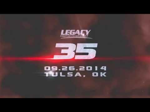 Legacy Fighting Championship 35 Promo