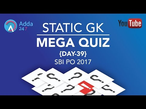 SBI PO MAINS 2017 | Static Gk | Mega Quiz Day -39 | Online Coaching for SBI IBPS Bank PO