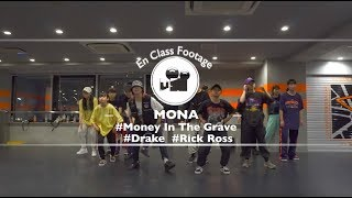 "MONA"" Money In The Grave feat Rick Ross / Drake ""@En Dance Studio SHIBUYA SCRAMBLE"