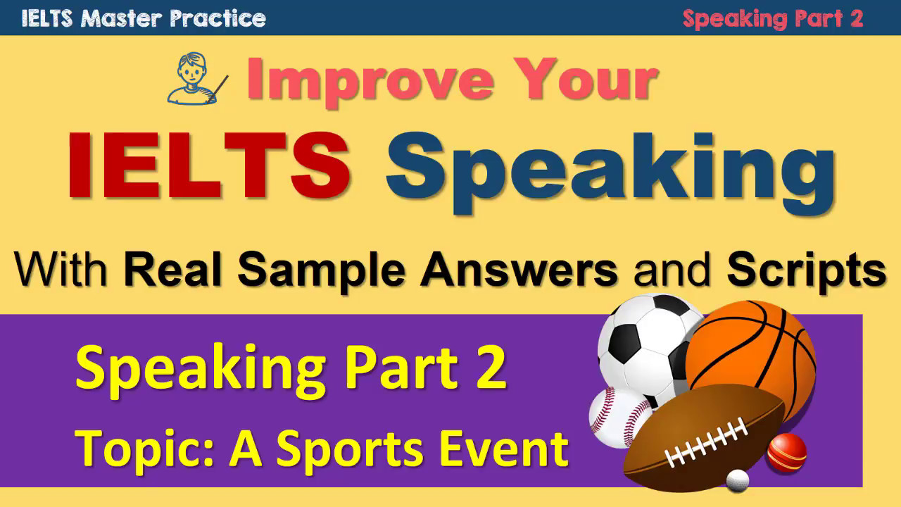 IELTS Speaking Part 2 Practice Techniques and Model Answer ...