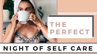 A Perfect Night Of Self Love   Self Care Summer