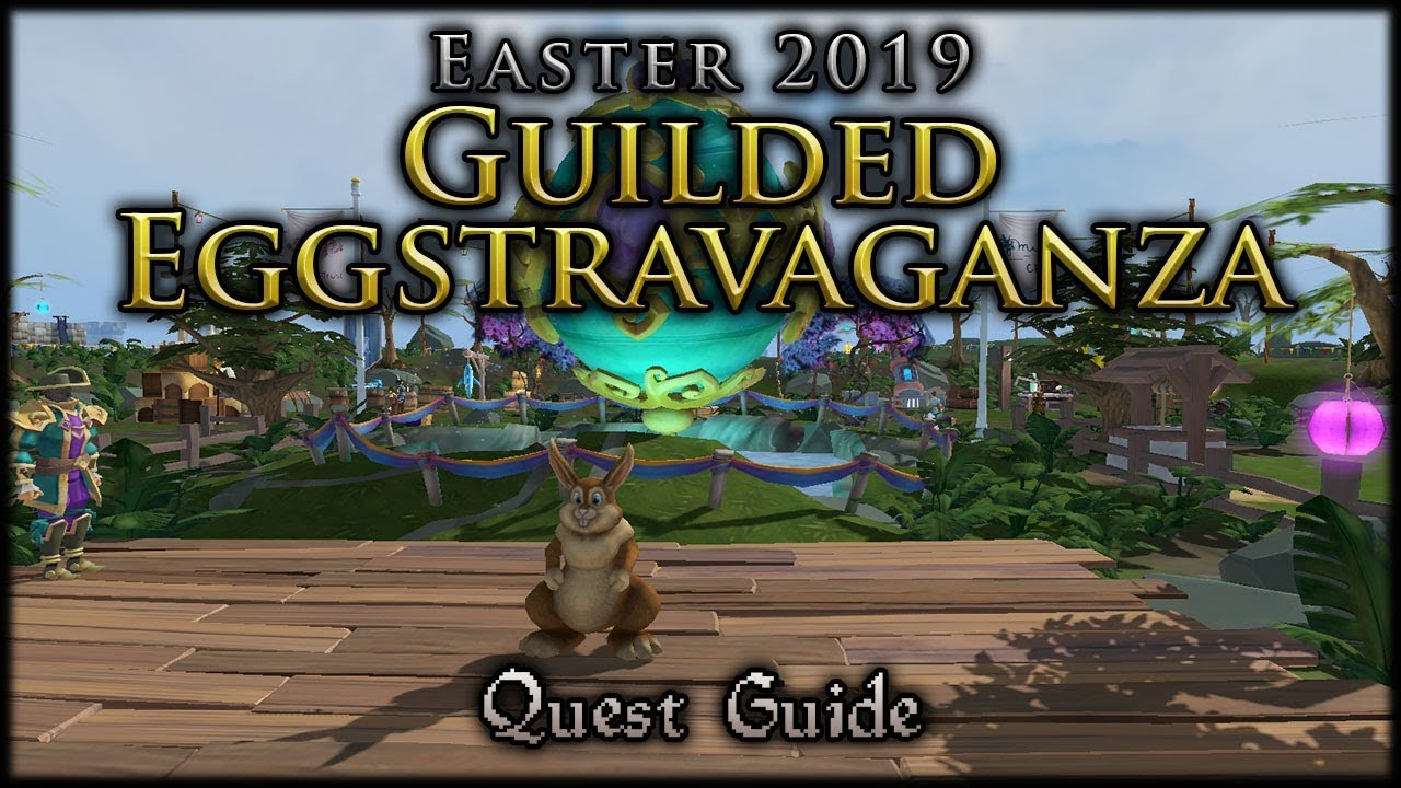 Runescape Christmas Event 2019.Guilded Eggstravaganza Easter 2019 Runescape Holiday Event Guide