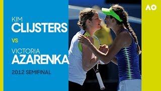 AO Classics: Kim Clijsters v Victoria Azarenka (2012 SF)