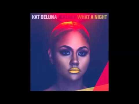 Kat DeLuna - What a Night (Audio) feat Jeremih