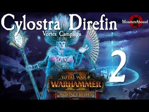 Total War: Warhammer 2 Vortex Campaign - Cylostra Direfin #2