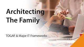 Webinar: TOGAF & Major IT Frameworks (ITIL, COBIT, PRINCE2).