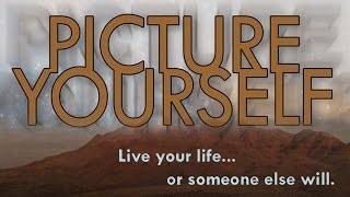 Picture Yourself (Short Film)
