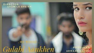 Gulabi Aankhen Latest Romantic Song 💓💓New Whatsapp Status💓💓