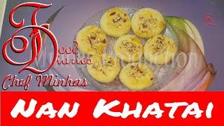 Nan Khatai - How to make Nankhatai at Home - Cookies recipe food diaries chef minhas[hindi/urdu]