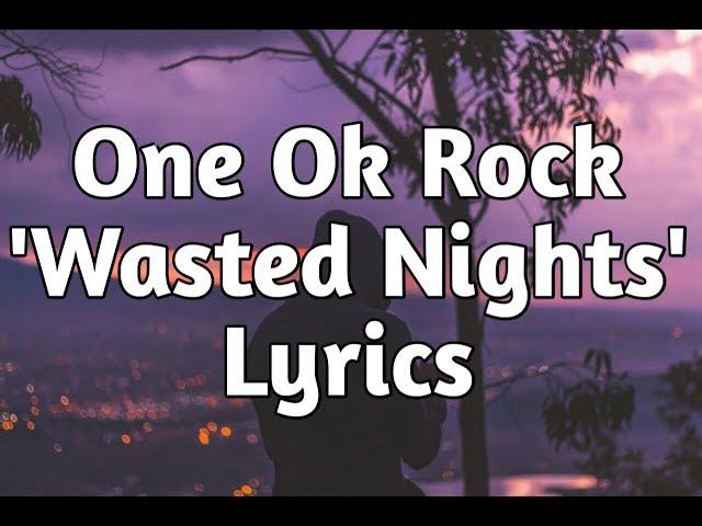 Wasted Nights - ONE OK ROCK | Shazam