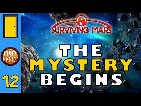 Surviving Mars - Part 12: The Mystery Begins - Let's Play Surviving Mars