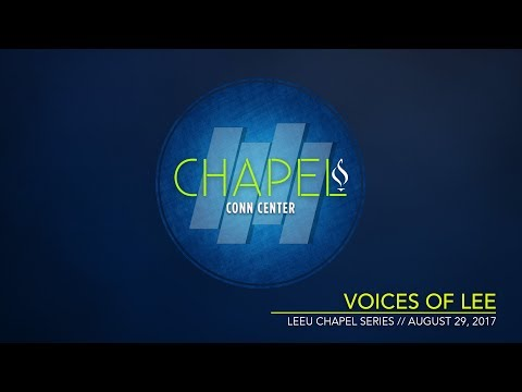 Chapel | Voices of Lee