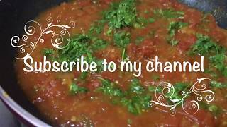 Simple Tomato Curry for Rice, Chapati, Roti !!