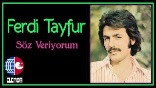 Ferdi Tayfur - Söz Veriyorum (45