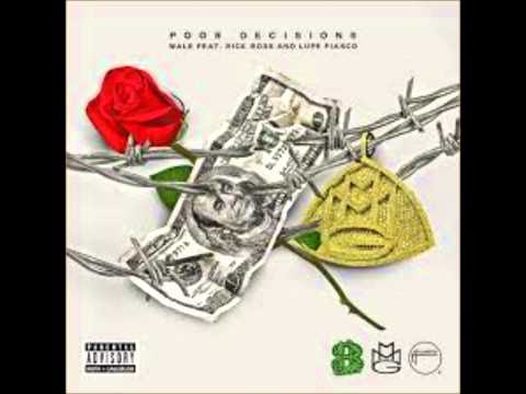 wale---poor-decisions-(ft.-lupe-fiasco-and-rick-ross)