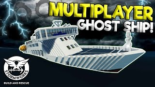 MULTIPLAYER HAUNTED CAPSIZING GHOST SHIP! - Stormworks: Build and Rescue Gameplay Survival