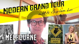 (Ep26) Melbourne - Modern Grand Tour with Garlen Lo