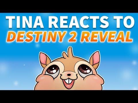 Tina Reacts to Destiny 2 Reveal!