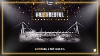 Juventus presents: #W8NDERFUL | Allianz Stadium
