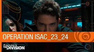 Tom Clancy's The Division - Operation ISAC: Transmission 23 & 24